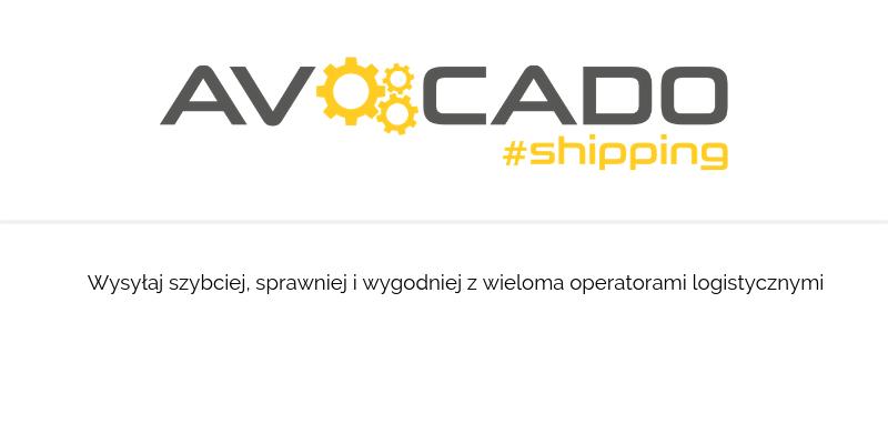 AVOCADO Shipping - wysyłaj szybciej i wygodniej z wieloma operatorami logistycznymi